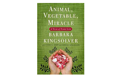 Thumbnail image for Barbara Kingsolver: Food Choices Influence Our Lives
